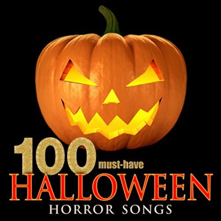 100 Must-Have Halloween Horror Songs