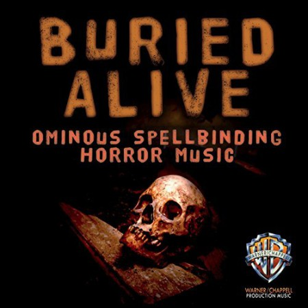 Buried Alive: Ominous Spellbinding Horror Movie Music