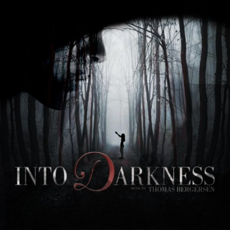 Into Darkness by Thomas Bergersen