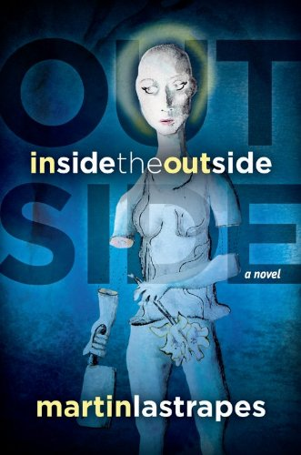 Inside the Outside by Martin Lastrapes
