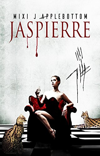 Jaspierre (Jaspierre Trilogy Book 1) by Mixi J Applebottom