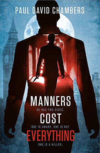 Manners Cost Everything (Manners Trilogy Book 1) by Paul David Chambers