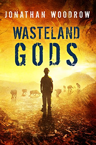 Wasteland Gods by Jonathan Woodrow