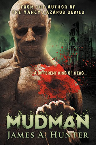 MudMan (The Golem Chronicles Book 1) by James Hunter