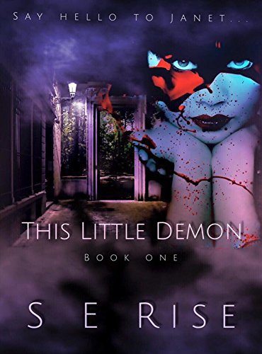 This Little Demon: Book One by Dale Reierson