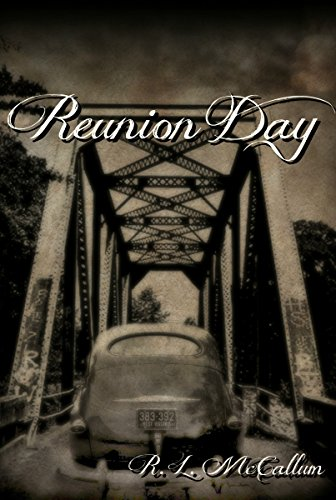 Reunion Day (Novelette Series Book 1) by R. L. McCallum