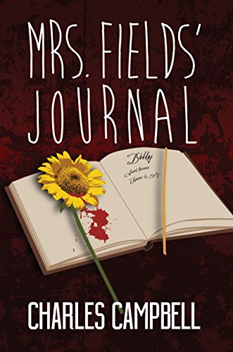 Mrs. Fields' Journal by Charles Campbell