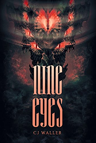 Nine Eyes: Terror From The Deep by C.J. Waller