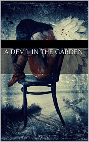 A Devil In The Garden by John Robinson