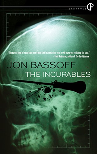 The Incurables by Jon Bassoff