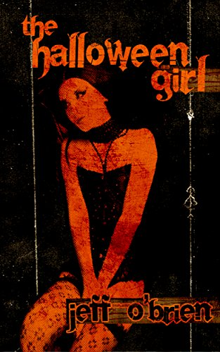 The Halloween Girl by Jeff O'Brien