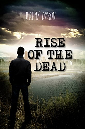 Rise of the Dead by Jeremy Dyson