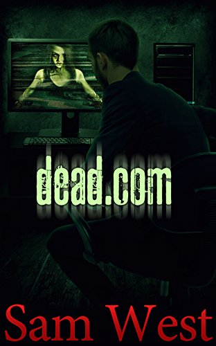 Dead Dot Com by Sam West
