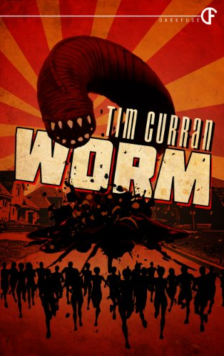 Worm by Tim Curran