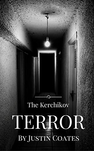 The Kerchikov Terror by Justin Coates
