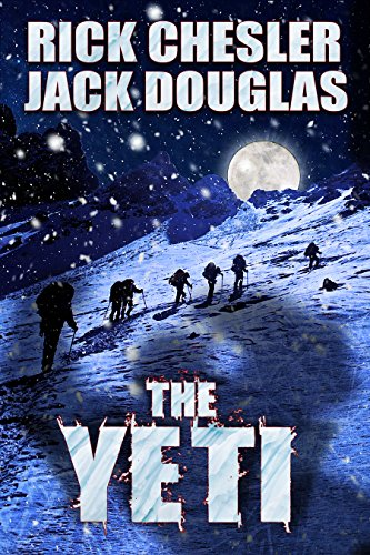 The Yeti: A Novel by Rick Chesler