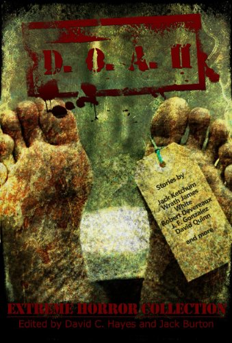 D.O.A. II - Extreme Horror Collection by Various Authors