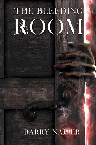 The Bleeding Room by Barry Napier