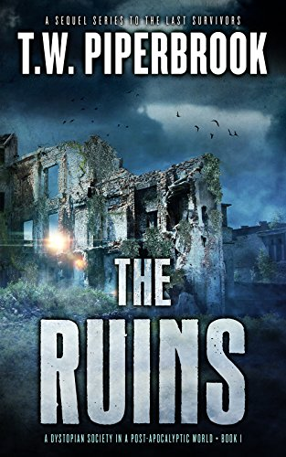 The Ruins by T.W. Piperbrook