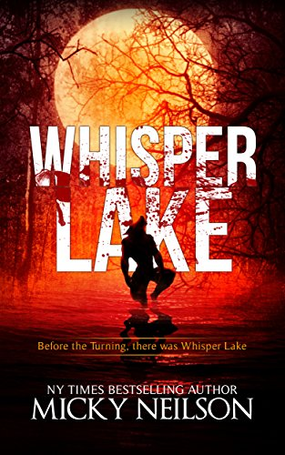 Whisper Lake (The Turning Book 2) by Micky Neilson
