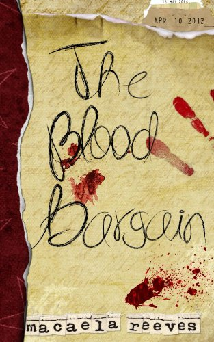 The Blood Bargain by Macaela Reeves