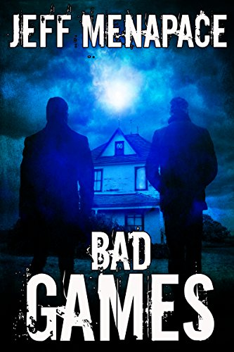 Bad Games by Jeff Menapace