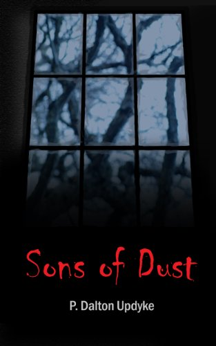 Sons of Dust by P. Dalton Updyke