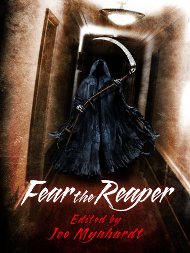 Fear the Reaper by Gary A. Braunbeck