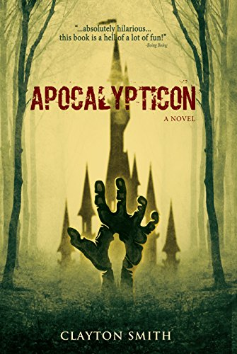 Apocalypticon by Clayton Smith