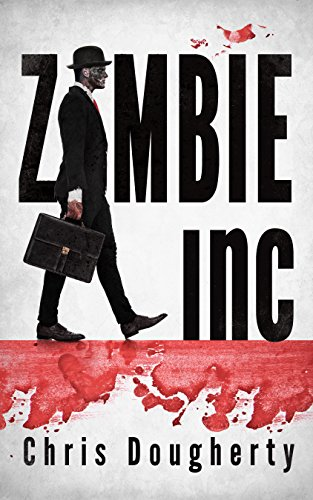 Zombie Inc. by Chris Dougherty