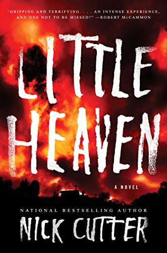 Little Heaven: A Novel by Nick Cutter