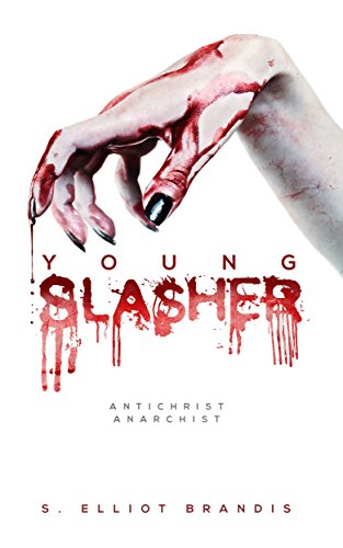 Young Slasher by S. Elliot Brandis