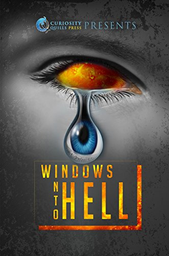 Windows Into Hell by Various Authors