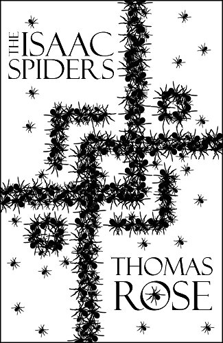 The Isaac Spiders by Thomas Rose