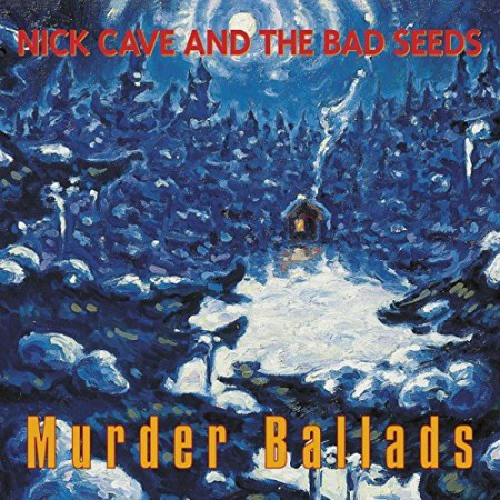 Murder Ballads by Nick Cave And The Bad Seeds