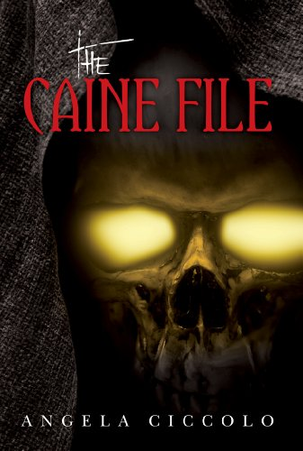 The Caine File by Angela Ciccolo