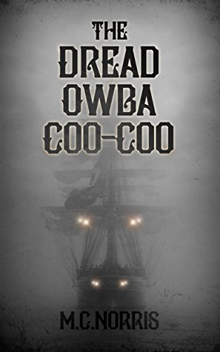 The Dread Owba Coo-Coo by M.C. Norris