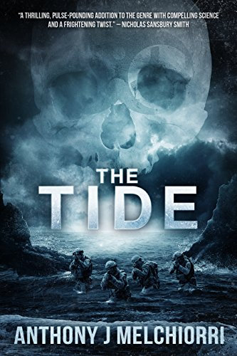 The Tide (Tide Series Book 1) by Anthony J Melchiorri