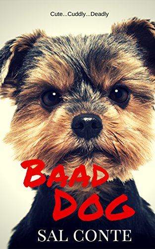Baad Dog by Sal Conte