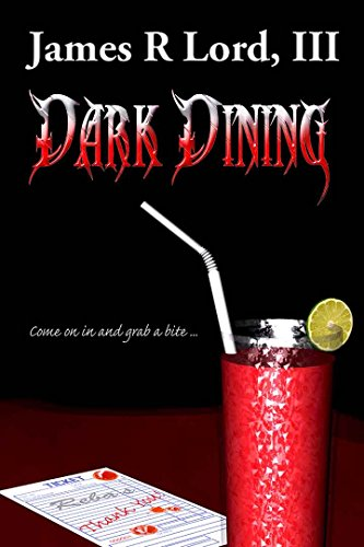 Dark Dining by James Lord