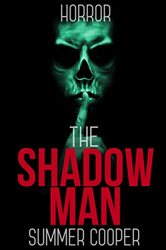 The Shadow Man by Summer Cooper