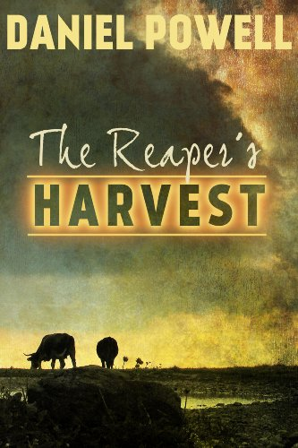 The Reaper's Harvest by Daniel Powell