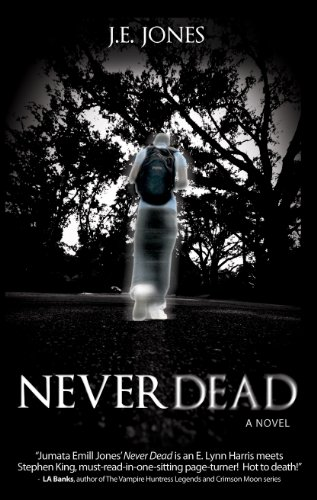 Never Dead by J. E. Jones