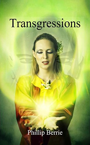 Transgressions (The Engelian Transformations Book 1) by Phillip Berrie