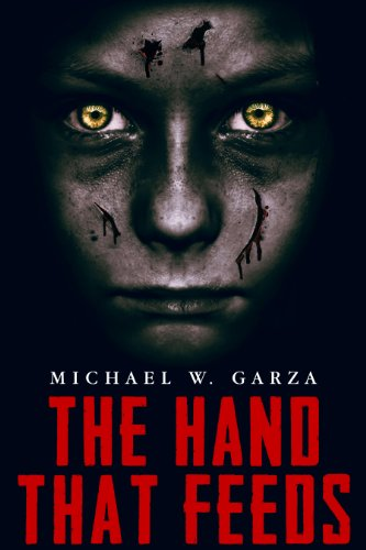 The Hand That Feeds by Michael W. Garza