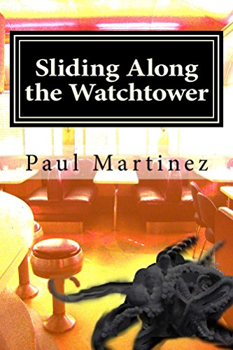 Sliding Along the Watchtower by Paul Martinez