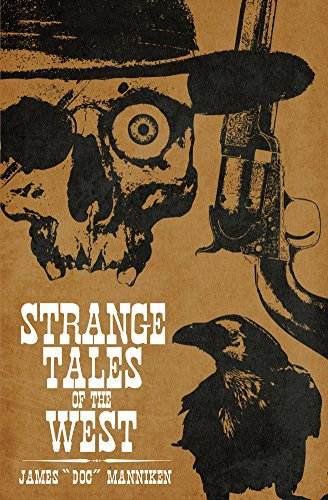 Strange Tales of the West by James
