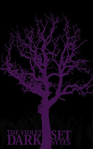 The Violet Dark: A Hallucinogenic Road Horror by Set Sytes