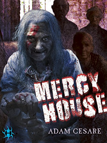 Mercy House by Adam Cesare