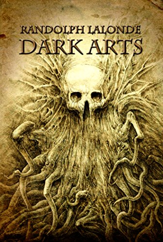 Dark Arts (Dead Keepers Book 1) by Randolph Lalonde